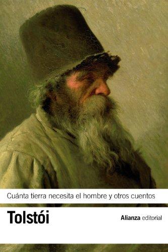 Cuánta tierra necesita el hombre y otros cuentos (El libro de bolsillo -...