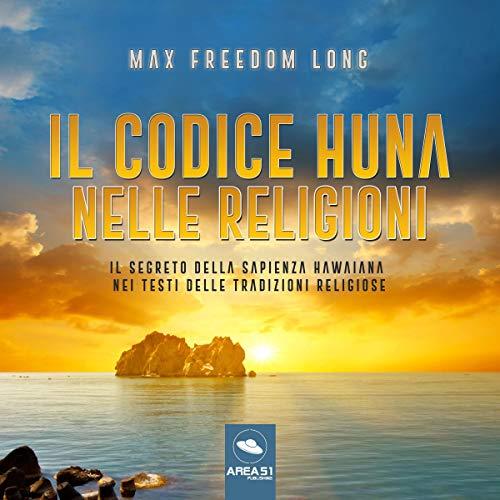 Il codice Huna nelle religioni cover art