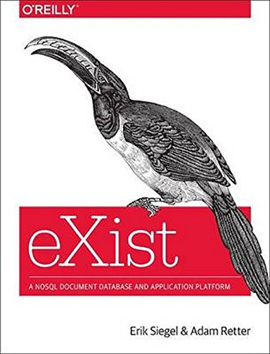 Compare Textbook Prices for eXist: A NoSQL Document Database and Application Platform 1 Edition ISBN 9781449337100 by Siegel, Erik,Retter, Adam