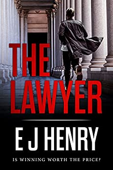 The Lawyer by [E J Henry]
