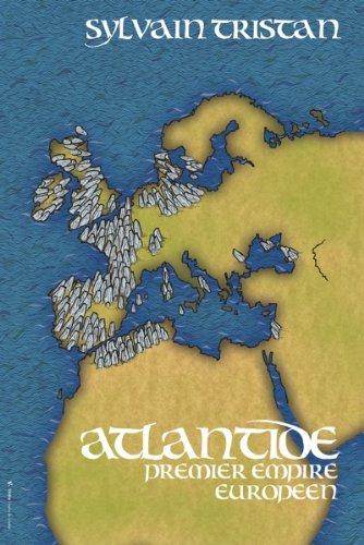 Атлантида, первая европейская империя