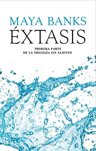 Éxtasis: Primera parte de la Trilogía Sin Aliento