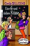 Gerlis Zillgens: Eine 6 und sieben Küsse