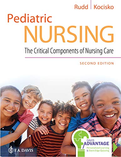 Compare Textbook Prices for Pediatric Nursing: The Critical Components of Nursing Care 2 Edition ISBN 9780803666535 by Rudd DNP  RN C-NIC  C-NPT, Kathryn,Kocisko MSN  RN  CPN, Diane