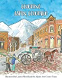 Coloring Aspen, Colorado (Coloring Ski Towns in Colorado)