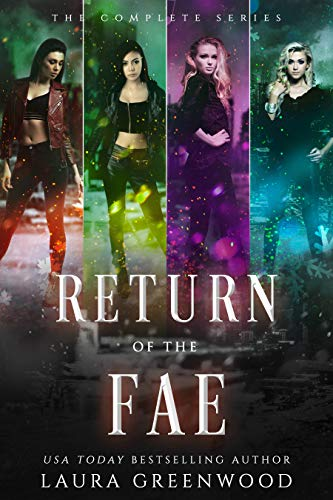 Return Of The Fae Laura Greenwood The Complete Series