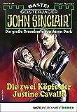 John Sinclair 2188 - Horror-Serie: Die zwei Köpfe der Justine Cavallo