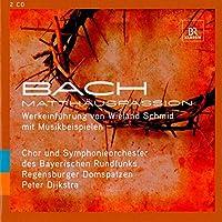 J.S. バッハのマタイ受難曲について - ヴィーラント・シュミットの語りと音楽で綴るイエスの物語(ドイツ語)