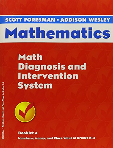 Mathematics: Math Diagnosis and Intervention System- Booklet A (Number, Money, and Place Value in Grades K-3)