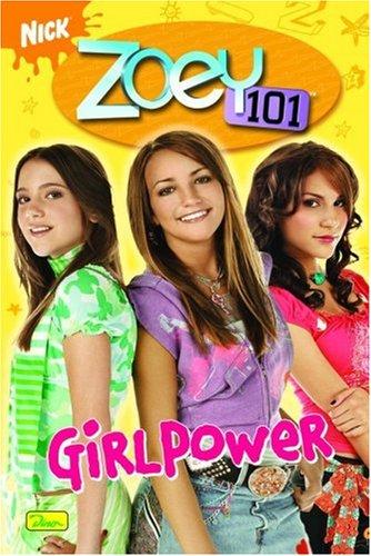 Zoey 101 Bd. 1. Girlpower