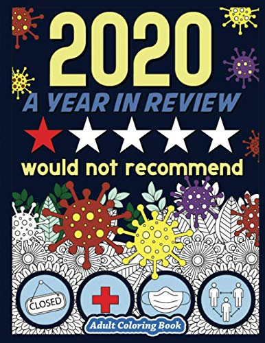 2020 A Year in Review: Funny Adult Coloring Book
