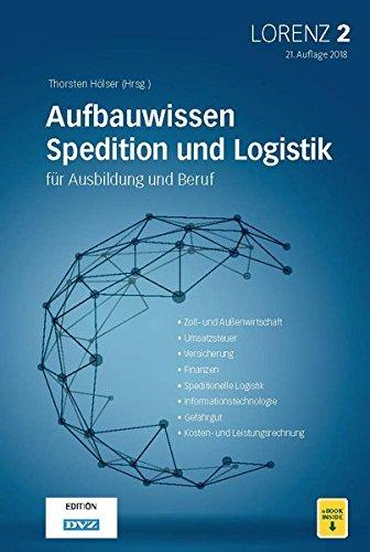 LORENZ 2: Aufbauwissen Spedition und Logistik