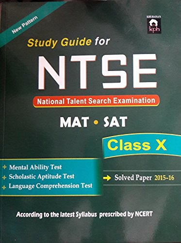 Study Guide for NTSE Class XI (MAT + SAT) with solved paper 2015-16