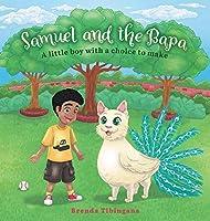 Samuel and the Bapa: A little boy with a choice to make
