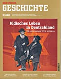 SPIEGEL GESCHICHTE 4/2019 'Jüdisches Leben in Deutschland'