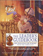 Life Principles for Worship from the Tabernacle: Leaders Guide