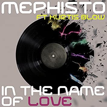 In the Name of Love (The Remixes)