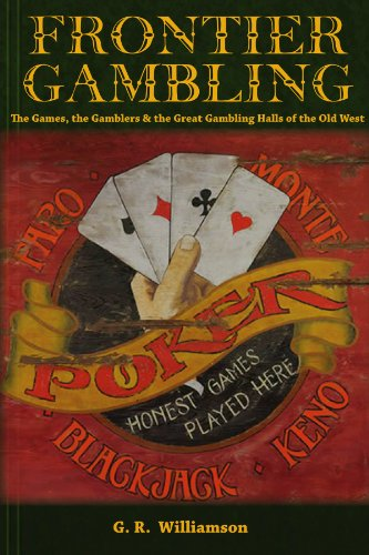 Frontier Gambling (English Edition)