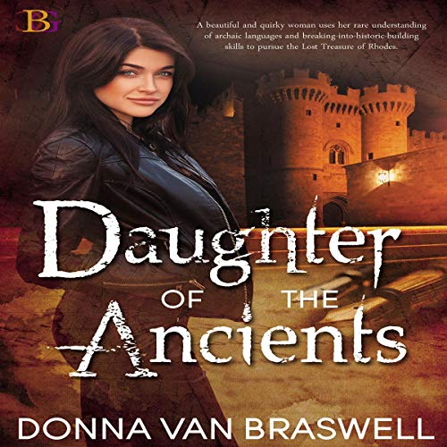 Daughter of the Ancients Audiobook By Donna Van Braswell cover art