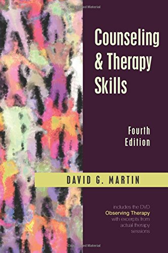 Compare Textbook Prices for Counseling and Therapy Skills, Fourth Edition 4 Edition ISBN 9781478628750 by David G. Martin