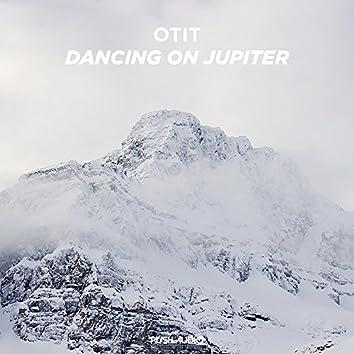 Dancing On Jupiter