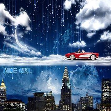 NINE GIRL
