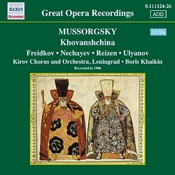 Mussorgsky: Khovanshchina (Freidkov, Nechayev, Khaikin) (1946)