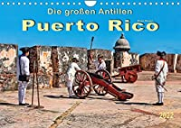 Die grossen Antillen - Puerto Rico (Wandkalender 2022 DIN A4 quer): Freistaat Puerto Rico - Aussengebiet der Vereinigten Staaten von Amerika. (Monatskalender, 14 Seiten )