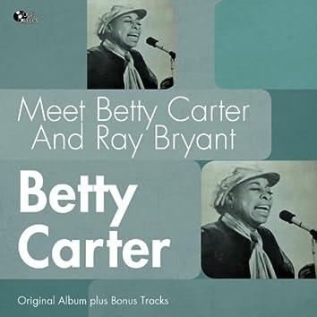 Meet Betty Carter and Ray Bryant (Original Album Plus Bonus Tracks)
