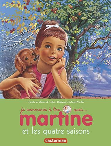 Je commence à lire avec Martine, Tome 52 : Martine et les quatre saisons