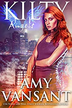 Kilty Angels: Time-Travel Urban Fantasy Thriller with a Killer Sense of Humor (Kilty Series Book 7) by [Amy Vansant]