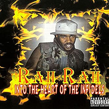 Rah Rah: Into The Heart Of The Infidels