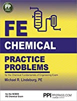 PPI FE Chemical Practice Problems – Comprehensive Practice for the NCEES FE Chemical Exam