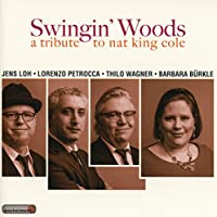 Swingin' Woods: A Tribute To Nat King Cole