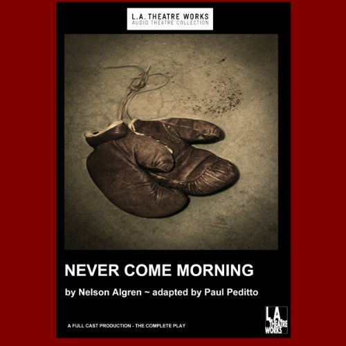 Never Come Morning (Dramatized) audiobook cover art