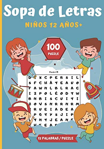 Sopa de Letras Niños 12 años+: Pasatiempos para niños - juegos de letras educativos  100 Puzzle letras grandes Para las vacaciones o el tiempo libre   idea del regalo