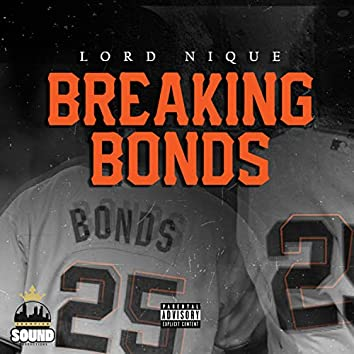 Breaking Bonds