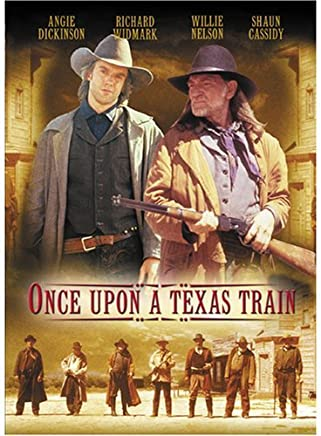 Once Upon a Texas Train by Willie Nelson