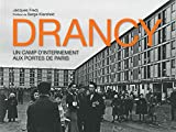 Drancy - Un camp d'internement aux portes de Paris