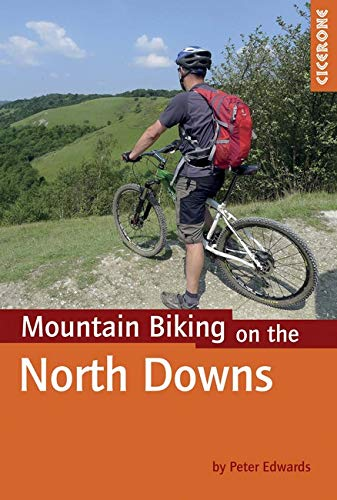 Mountain Biking on the North Downs (Cicerone Guides)