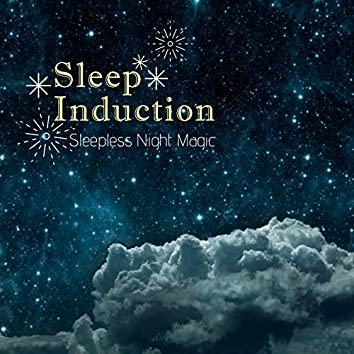 Sleep Induction - Sleepless Night Magic