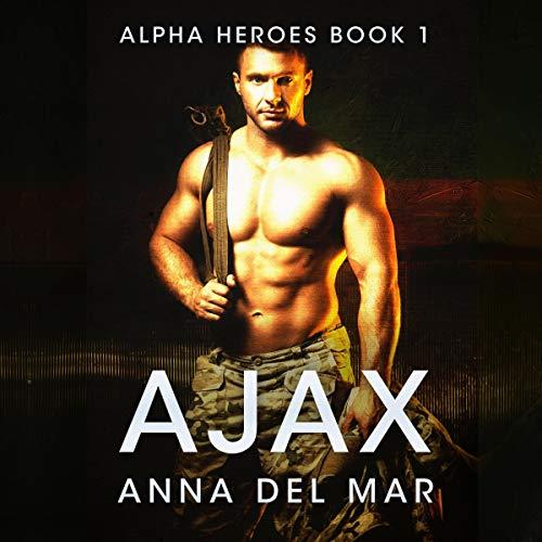 Ajax Audiobook By Anna del Mar cover art