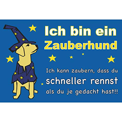 SCHILDER HIMMEL Vorsicht Hund Hunde Schild 29x21cm Kunststoff mit Schrauben, Zauberhund Nr 724 eigener Text/Bild verschiedene Größen/Materialien