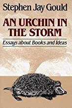 By Gould, Stephen Jay Urchin in the Storm: Essays about Books and Ideas Paperback - October 1988