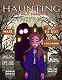 The Haunting Of Bly Manor Activity Book: The Color Wonder Hidden Objects, One Of A Kind, Dot To Dot, Spot Differences, Find Shadow, Maze, Word Search, ... For Kids, Tweens (Exclusive Illustrations)