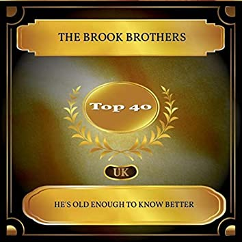 He's Old Enough to Know Better (UK Chart Top 40 - No. 37)