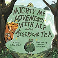 Mighty Me Adventures with Alf and his Tigersome Tea