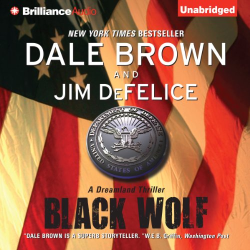 Dale Brown's Dreamland: Black Wolf audiobook cover art