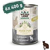 Wildes Land | Nassfutter für Katzen | Nr. 3 Huhn PUR | 6 x 400 g | Getreidefrei & Hypoallergen | Extra viel Fleisch | Beste Akzeptanz und Verträglichkeit