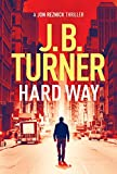Hard Way (A Jon Reznick Thriller, 4)